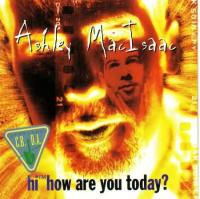 Ashley MacIsaac 「Hi How Are You Today」